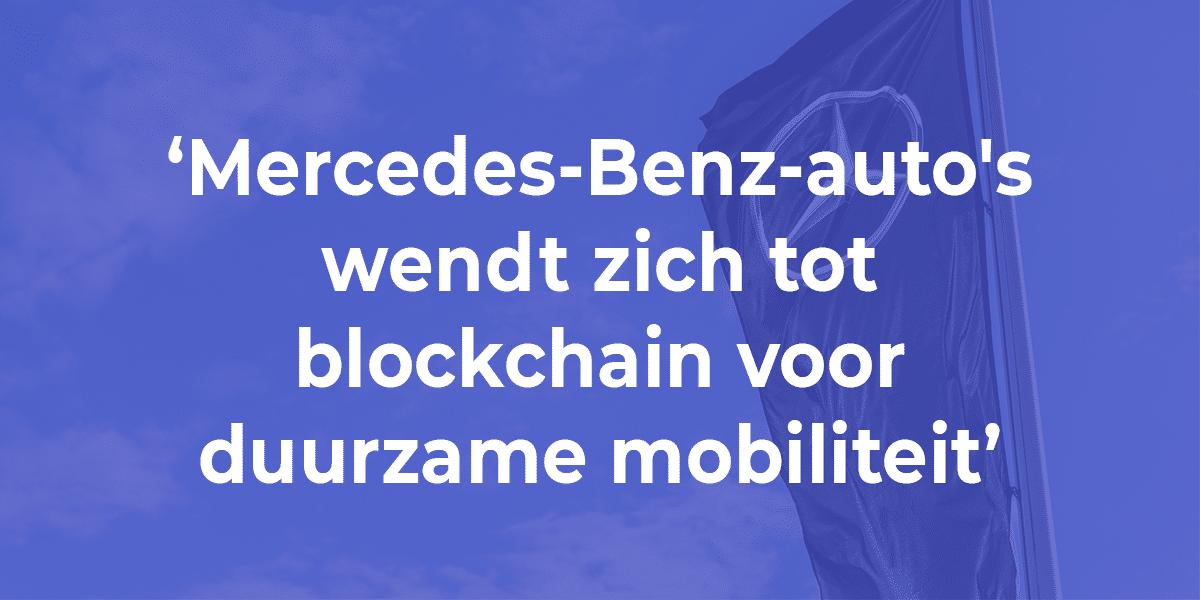 Mercedes-Benz-auto's wendt zich tot blockchain voor duurzame mobiliteit
